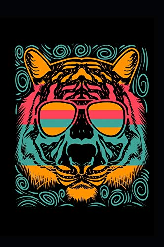 Cool Tiger Wild Retro Vintage 60s 70s Silhouette Breed Gift Journal. Colorful Tiger Cat Animal Sunglasses Old School Book: 120 6x9