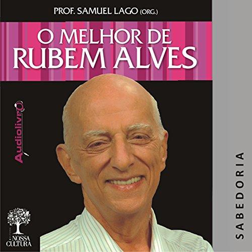 O Melhor de Rubem Alves - Sabedoria audiobook cover art
