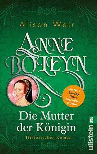 Anne Boleyn: Die Mutter der Königin (Die Tudor-Königinnen 2)