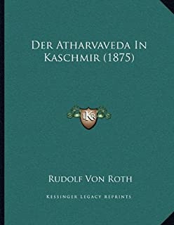 Der Atharvaveda In Kaschmir (1875)