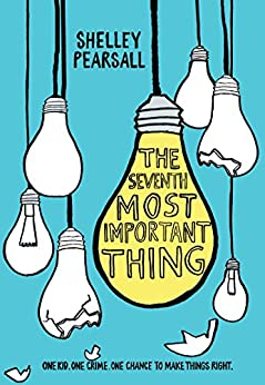 The Seventh Most Important Thing by [Shelley Pearsall]