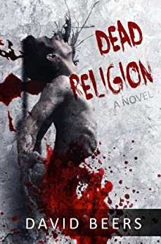 Dead Religion by [David Beers]