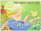 Wer kennt meine Tiere?: Vierfarbiges Pappbilderbuch