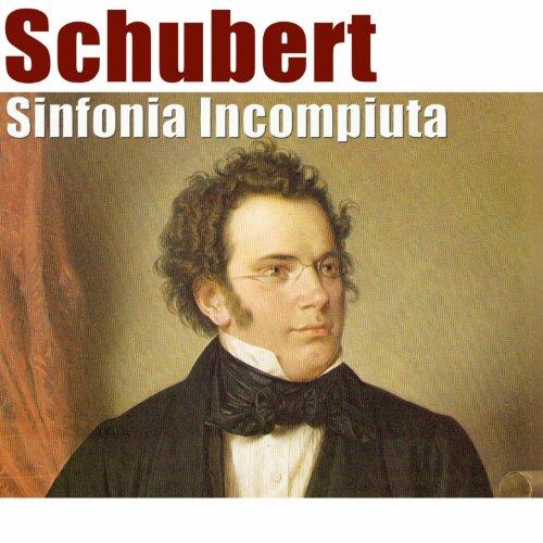 Sinfonia No. 8 in B Minor, D. 759