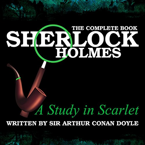Sherlock Holmes: The Complete Book - A Study in Scarlet Titelbild