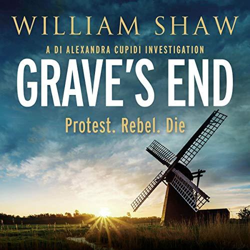 Grave's End: DS Alexandra Cupidi, Book 3