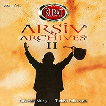 Arşiv, Vol. 2 (Türk Halk Müziği / Turkish Folk Music)