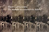 Theme and Variations: The Multiple Sorceries of Félix Buhot