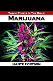 Taboo Topics In The Bible: Marijuana