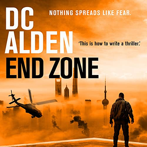 End Zone: An Apocalyptic Military Thriller cover art