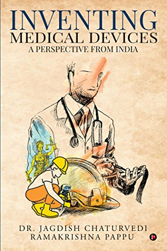 Inventing medical devices: A Perspective from India