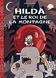 Hilda, Tome 6 - Hilda et le Roi de la montagne