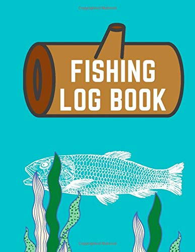 Fishing Logbook: Logbook for kids - 120 Pages - (8.5 x 11 inches)