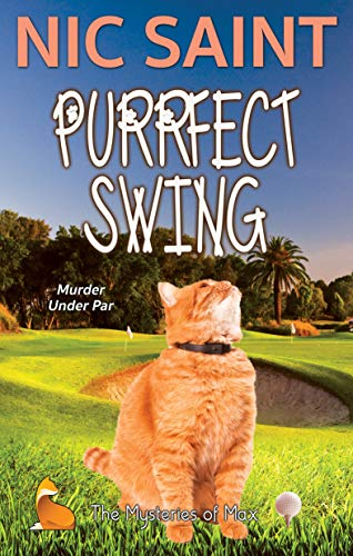 Purrfect Swing (The Mysteries of Max Book 34)