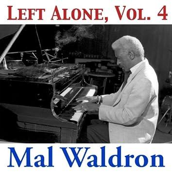 Left Alone, Vol. 4
