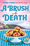 A Brush with Death (A Nosey Parker Cozy Mystery, Book 2)