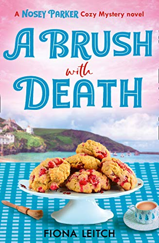 A Brush with Death (A Nosey Parker Cosy Mystery, Book 2) by [Fiona Leitch]