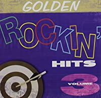Vol. 3-Golden Rockin' Hits