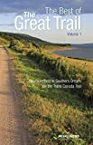 The Best of The Great Trail -- Volume 1: Newfoundland to Southern Ontario on the Trans Canada Trail