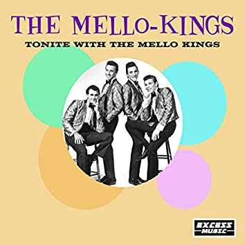 Tonite With The Mello Kings