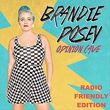 Opinion Cave (Radio Friendly Edition)