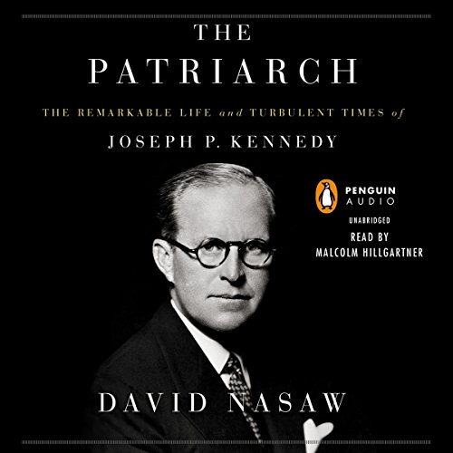 The Patriarch Audiobook By David Nasaw cover art