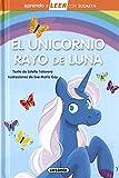 El unicornio Rayo de Luna (Aprendo a LEER con Susaeta - nivel 0)