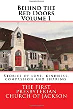 Behind the Red Doors Volume 1: Stories of Love, Kindness, Compassion and Sharing (Through the Red Doors)