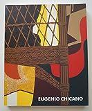 Eugenio Chicano: Pinturas 1967-1997: 46 (Catálogo de Exposiciones de la Universidad de Málaga)
