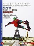 Premiére étape. Étapes de culture. Méthode de français. Con e-book. Con espansione on...
