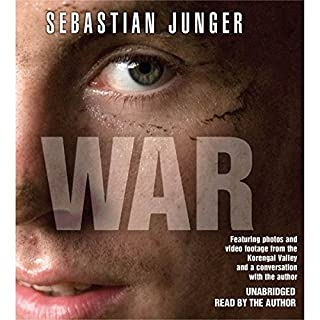 WAR                   By:                                                                                                                                 Sebastian Junger                               Narrated by:                                                                                                                                 Sebastian Junger                      Length: 7 hrs and 21 mins     1,835 ratings     Overall 4.5