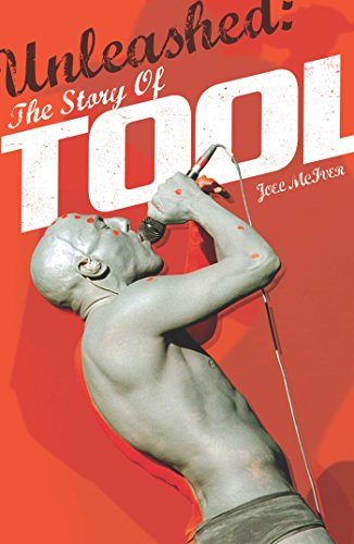 Unleashed: The Story of TOOL (English Edition)
