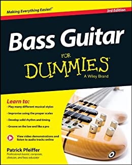 Bass Guitar For Dummies (For Dummies Series) (English Edition ...
