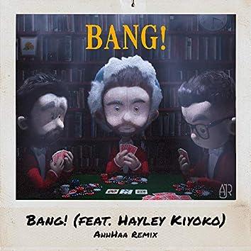 Bang! (feat. Hayley Kiyoko) (AhhHaa Remix)