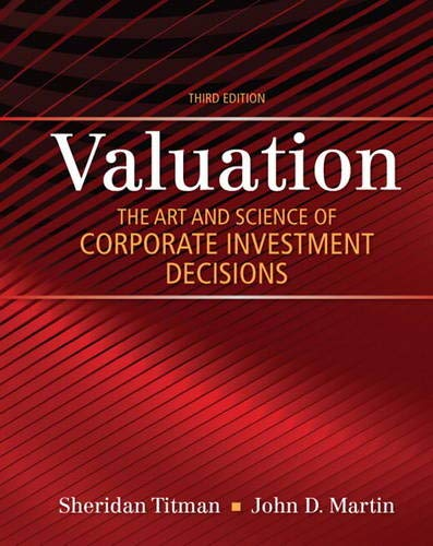 Valuation: The Art and Science of Corporate Investment Decisions (The Pearson Series in Finance)