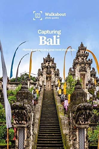Capturing Bali (English Edition)
