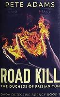 Road Kill: Premium Hardcover Edition