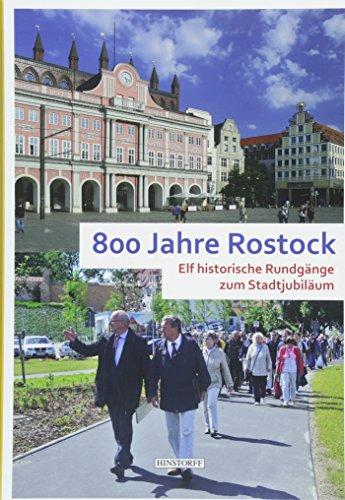800 Jahre Rostock: Elf historische Rundgänge zum Stadtjubiläum