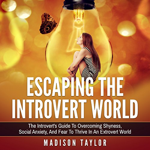 Escaping the Introvert World audiobook cover art