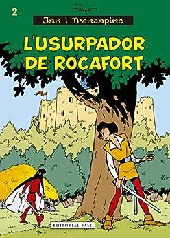 [Peyo Peyo]のL'usurpador de Rocafort (Jan i Trencapins) (Catalan Edition)