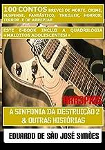 Arr3pios - A Sinfonia Da Destruição 2 e Outras Histórias (Portuguese Edition)