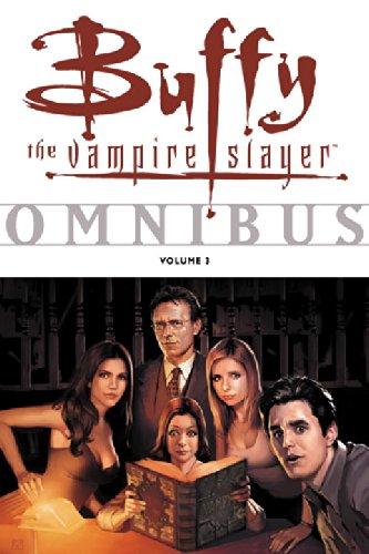 Buffy the Vampire Slayer Comic Omnibus: Vol. 3