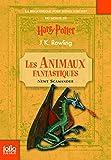 Les Animaux fantastiques - Vie et habitat des Animaux fantastiques - Folio Junior - 29/10/2009