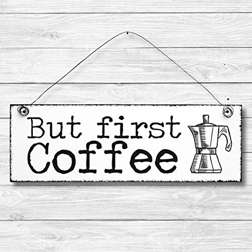 But first Coffee - Dekoschild Türschild Wandschild aus Holz 10x30cm