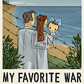 My Favorite War (Original Motion Picture Soundtrack)