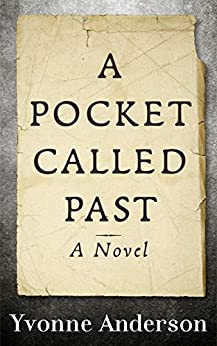 A Pocket Called Past by [Yvonne Anderson]
