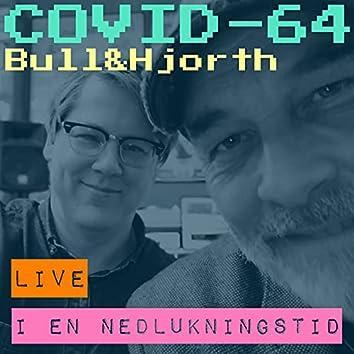 COVID-64 (Live I En Nedlukningstid)