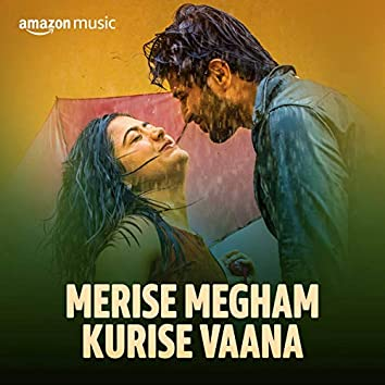 Merise Megham Kurise Vaana