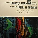 Claude Debussy , Manuel De Falla , The Czech Philharmonic Orchestra , Jean Fournet - Iberia, Les Rondes De Printemps / Le Tricorne - Supraphon - SUA 10614