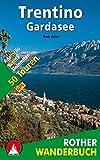 Trentino - Gardasee: Adamello - Brenta - Dolomiten. 50 Touren. Mit GPS-Daten (Rother Wanderbuch) - Mark Zahel